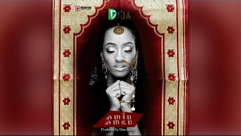 Di'Ja – Amen (Produced by Don Jazzy)