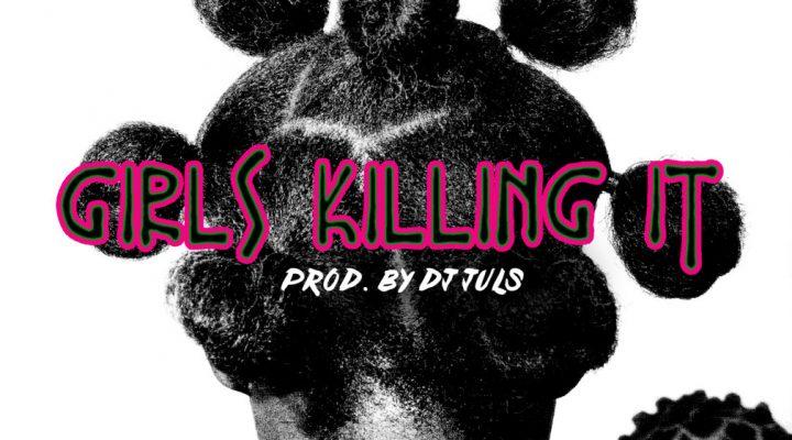Aina More – Girls Killing It (Prod. DJ Juls)
