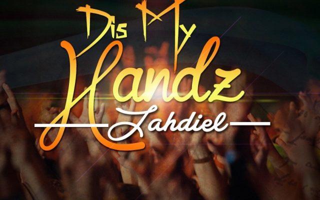 Jahdiel – Diz My Handz