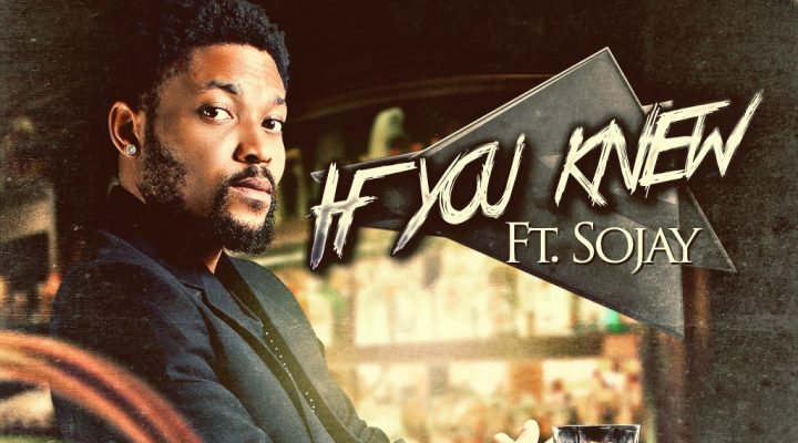 Boogey – If You Knew ft Sojay