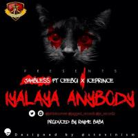 Jahbless ft. Ice Prince + Ceeboi – Iyalaya Anybody