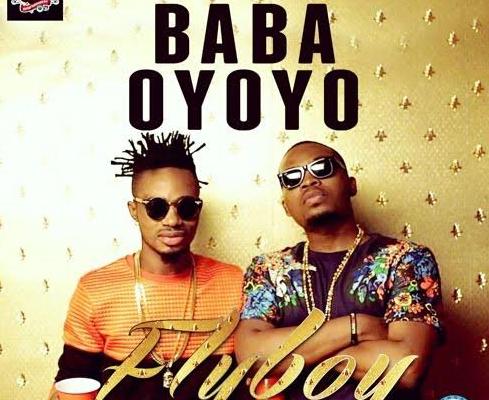 Fly Boy ft. Olamide – Baba Oyoyo