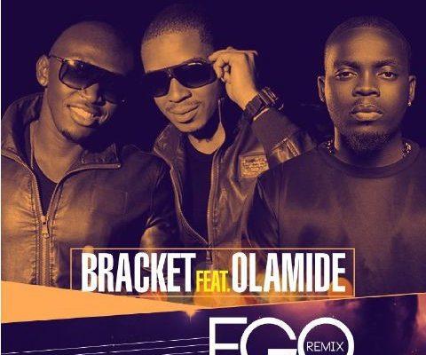 Bracket ft. Olamide – Ego (Remix)