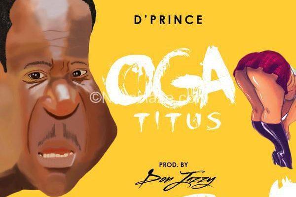 D'Prince – Oga Titus