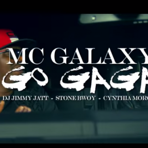 MC Galaxy – Go Gaga (Remix) Ft. Stonebwoy, Cynthia Morgan & DJ Jimmy Jatt