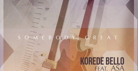 Korede Bello Ft. Asa – Somebody Great