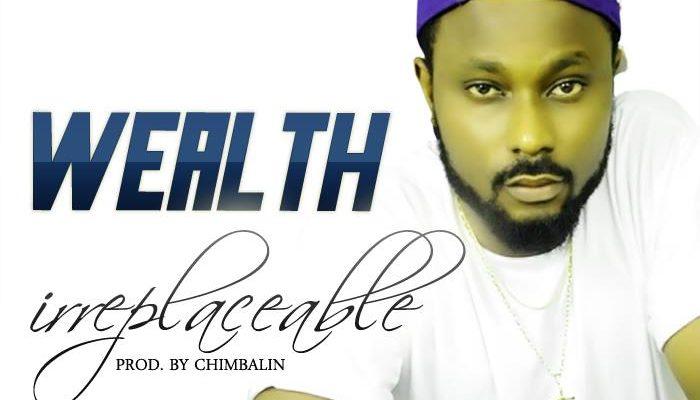 Wealth – Irreplaceable