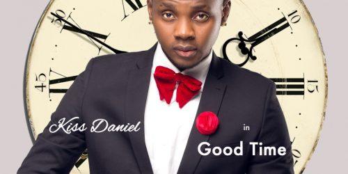 Kiss Daniel – Good Time Lyrics