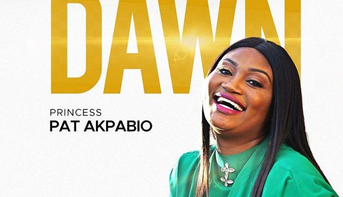 [MUSIC] Princess Pat Akpabio – Break Of The Dawn