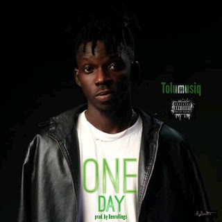 [MUSIC] Tolu- One Day