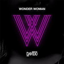 [Music] Davido- Wonder Woman
